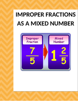 Math: Making Improper Fractions Mixed Numbers.  3 page 15 problems per page.