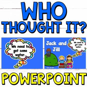 Inferencing No Prep PowerPoint: Who Thought It?