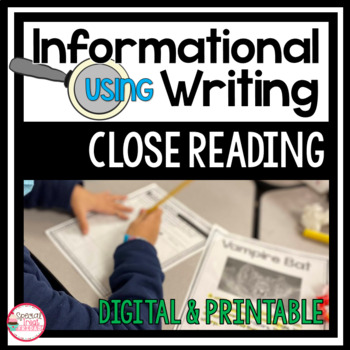 Inferences, Close Reading and Informational Writing