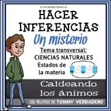 Making Inferences-A Spanish Mystery for Reading Comprehension & Science