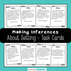 Inferencing Task Cards - Making Inferences About Setting