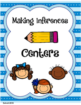 Making Inferences Centers