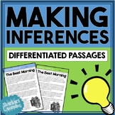 Making Inferences - Differentiated Stories / Passages & Comprehension Questions