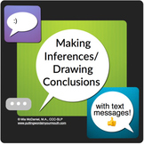 Making Inferences & Drawing Conclusions with Text Messages