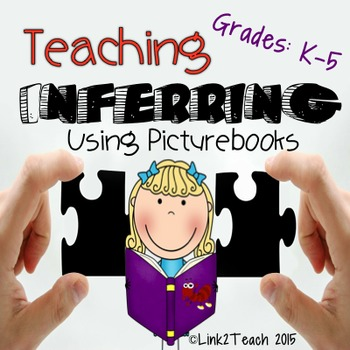 Making Inferences Using Picturebooks: Grades K-5