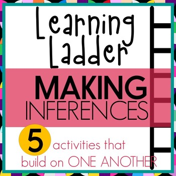 Making Inferences - 5 Interactive Learning Ladder Lessons and Activities