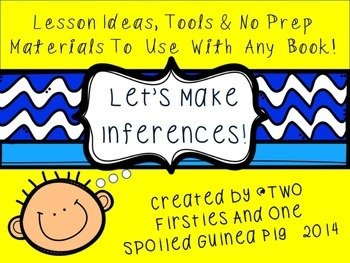Making Inferences Lesson Ideas, Printables & No Prep Materials Pack {Comm. Core}