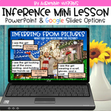 Making Inferences Mini Lesson (Google Classroom & PPT) Dis