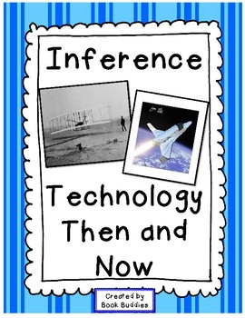 Inference with Nonfiction - Technology Then and Now