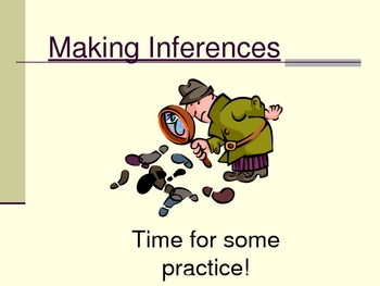 Making Inferences Part 2:  Interactive PowerPoint Presentation