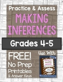 Making Inferences Practice & Assess: FREE No Prep Printables for Grades 4-5