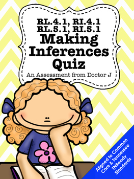 RL4.1, RI4.1, RL5.1, RI5.1 Making Inferences Quiz Common C