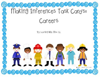 Making Inferences Task Cards: Careers