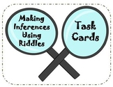 Making Inferences Using Riddles Task Cards