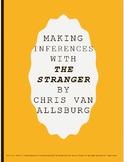 Making Inferences Using The Stranger by Chris Van Allsburg-RL.4.1