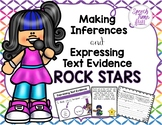 Making Inferences and Expressing Evidence Rock Stars