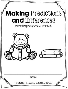 Making Inferences and Predictions Reading Response Packet