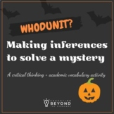 Making Inferences to Solve a Mystery - Halloween Academic