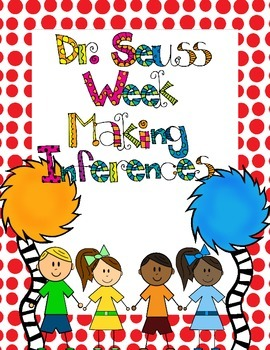 Making Inferences with Dr. Seuss
