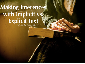 Making Inferences with Implicit vs. Explicit Text