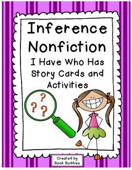 Inference Nonfiction I Have Who Has Activities