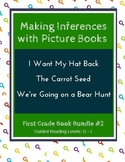 Making Inferences with Picture Books (First Grade Book Bundle #2) CCSS