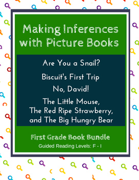 Making Inferences with Picture Books (First Grade Book Bundle #1) CCSS