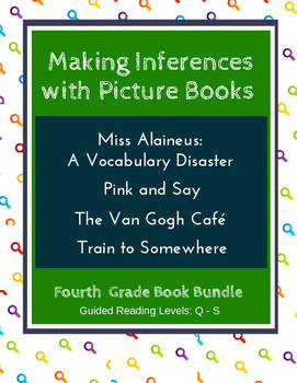 Making Inferences with Picture Books (Fourth Grade Book Bundle) CCSS