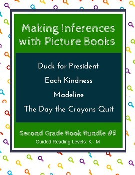 Making Inferences with Picture Books (Second Grade Book Bundle #5) CCSS