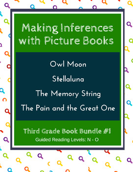 Making Inferences with Picture Books (Third Grade Super Pack) CCSS
