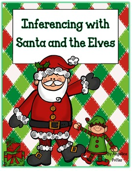 Making Inferences with Santa and the Elves