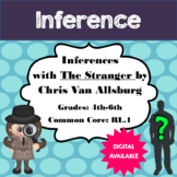 Inferences/Drawing Conclusions with The Stranger by Chris Van Allsburg- DIGITAL
