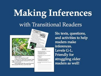 Making Inferences with Transitional Readers