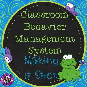 """Behavior Management System Grades 3-8 """"Making It Stick"""""""