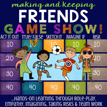 Making & Keeping Friends Game Show *Social Skills Lesson about Friendship
