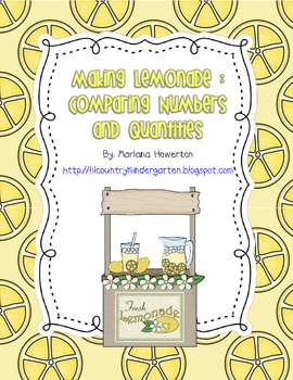 FREE Making Lemonade Comparing Numbers and Quantities Summ