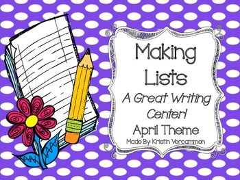 Making Lists Writing Center - April Theme