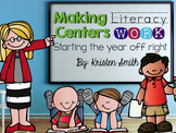 Making Literacy Centers Work- Starting The Year Off Right