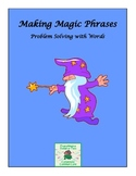Making Magic Phrases
