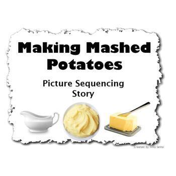 Making Mashed Potatoes Sequencing Story and Language Lesson