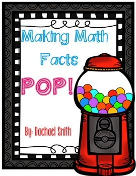 Making Math Facts POP! Addition Fact games and practice pages for First Grade