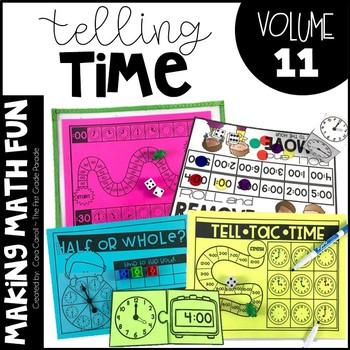 Making Math Fun Volume 11:  Telling Time to the Hour & Half Hour
