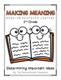 Making Meaning 2nd Grade: Determining Important Ideas