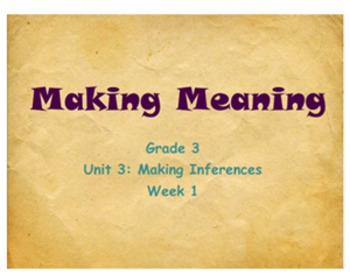 Making Meaning Grade 3 Unit 3 Week 1