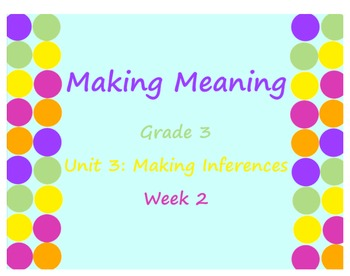Making Meaning:  Grade 3, Unit 3, Week 2