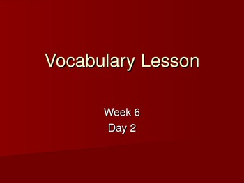 Making Meaning Grade 4 Vocabulary Week 6 Day 2