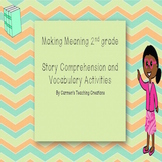 Making Meaning Second Grade Story Comprehension and Vocabulary