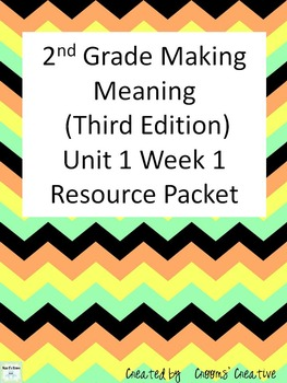 2nd Grade Making Meaning (Third Edition) Unit 1 Week 1 Resource Packet