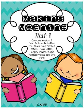 Making Meaning Unit 1 First Grade