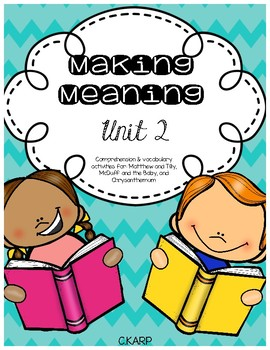 Making Meaning Unit 2 First Grade